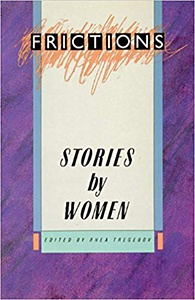Frictions: Short Fiction by Canadian Women